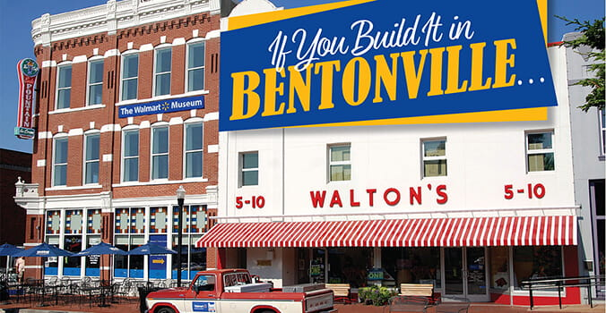 If You Build It in Bentonville